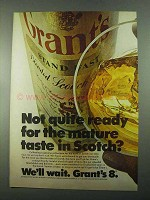 1969 Grant's 8 Scotch Ad - Not Quite Ready for Mature?