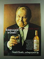 1969 Grant's 8 Scotch Ad - Is Yours As Good as Grant's?