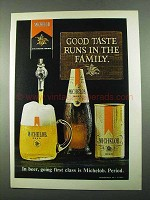 1969 Michelob Beer Ad - Good Taste Runs in The Family