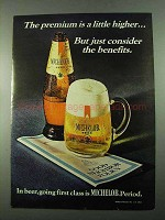 1969 Michelob Beer Ad - The Premium is a Little Higher