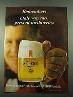 1969 Michelob Beer Ad - Only You Can Prevent Mediocrity