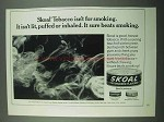 1969 Skoal Tobacco Ad - Isn't For Smoking