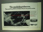 1969 Skoal Tobacco Ad - The Smokeless Tobaccos