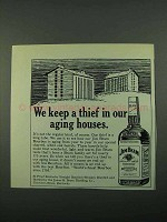 1969 Jim Beam Bourbon Ad - A Thief in Our Aging Houses
