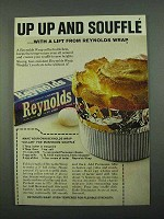 1969 Reynolds Wrap Ad - Up Up and Souffle