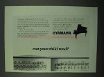 1969 Yamaha Piano Ad - Can Your Child Read?