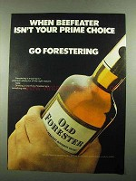 1976 Old Forester Bourbon Ad - Beefeater Prime Choice