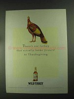 1994 Wild Turkey Bourbon Ad - Forward to Thanksgiving