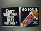 1991 PayDay Candy Bar Ad - Can't Wait for Your Next?