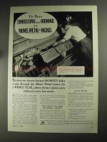 1936 International Nickel Ad - Embossing and Ironing