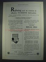 1927 Texaco Regal Oils Ad - Refining and its Relation