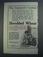 1913 Shredded Wheat Ad - The Commuters Comfort