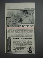1913 Mennen's Shaving Cream Ad - Don't Blame Razor