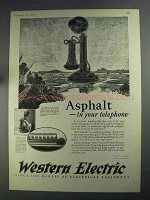 1925 Western Electric Ad - Asphalt in Your Telephone
