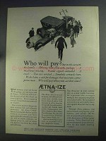 1925 Aetna Life Insurance Ad - Who Will Pay?
