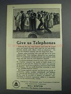 1925 Bell Telelphone Ad - Give Us Telephones
