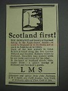 1925 LMS Railway Ad - Scotland First