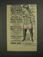 1892 Ferris' Good Sense Corset Waists Ad
