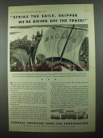 1931 General American Tank Car Ad - Strike the Sails