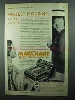 1931 Marchant 100% Electric Calculator Ad - Fastest