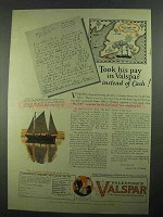 1926 Valentine's Valspar Ad - Took His Pay in Valspar