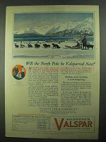 1925 Valentine's Valspar Ad - Will North Pole Be Next?