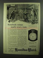 1922 Hamilton Watch Ad - Somebody Misses Every Train