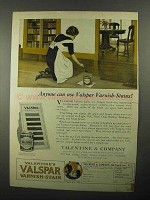 1922 Valentine's Valspar Varnish-Stains Ad - Anyone