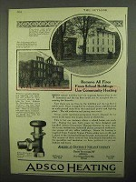 1922 ADSCO Heating Ad - Remove Fires From School