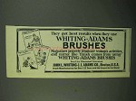 1922 Whiting-Adams Brushes Ad - Get Best Results