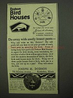 1922 Dodson Bird Houses ad - Insect Pests