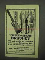 1922 Whiting-Adams Brushes Ad - Popular Finishes