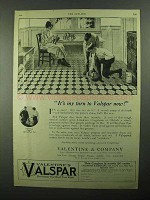 1921 Valentine's Valspar Ad - It's My Turn Now!