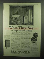 1921 Brunswick Phonograph Ad - What They Say