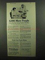 1920 Pepsodent Toothpaste Ad - 6,000 More People