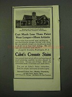 1918 Cabot's Creosote Stains Ad - Cost Much Less