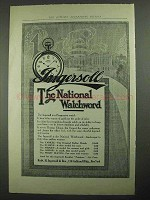 1913 Ingersoll Watch Ad - The National Watchword