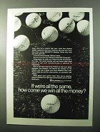 1970 Acushnet Titleist Golf Ball Ad - If We're All Same