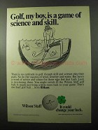 1970 Wilson Staff Golf Ball Ad - Game of Science Skill