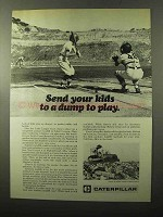 1970 Caterpillar Tractor Co. Ad - Send Kids to Dump
