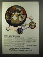 1970 General Electric Computers Ad - Unite Your People