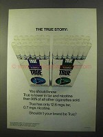 1970 True Cigarettes Ad - The True Story