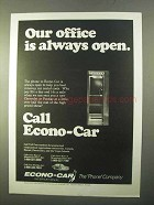 1970 Econo-Car Car Rental Ad  - Office Always Open