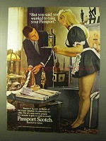 1970 Passport Scotch Ad - You Said You Wanted