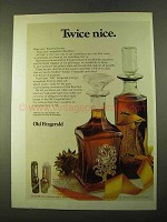 1970 Old Fitzgerald Bourbon Ad - Twice Nice