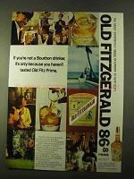 1970 Old Fitzgerald Bourbon Ad - You're Not a Drinker