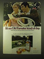 1970 Old Forester Bourbon Ad - Kind of Day