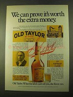 1970 Old Taylor Bourbon Ad - Worth the Extra Money
