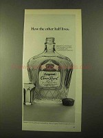 1970 Seagram's Crown Royal Ad - The Other Half Lives