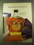 1970 Seagram's Crown Royal Ad - You Don't Give It